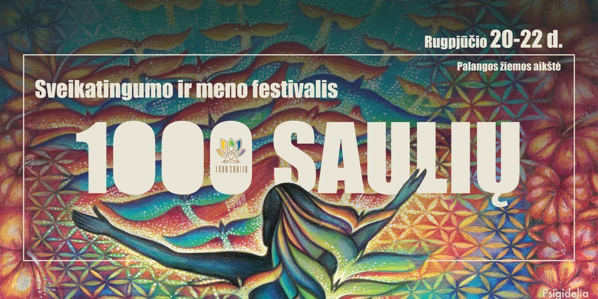 Sveikatingumo ir meno festivalis 1000 SAULIŲ 2021