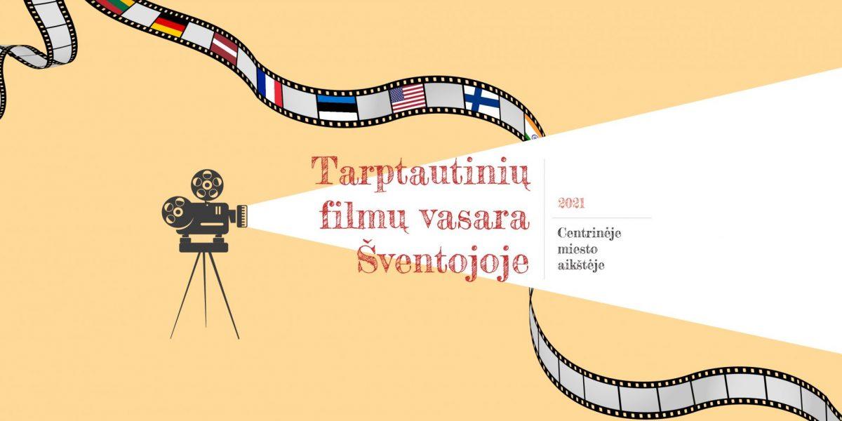 Tarptautinių filmų vasara Šventojoje 2021_viršelis