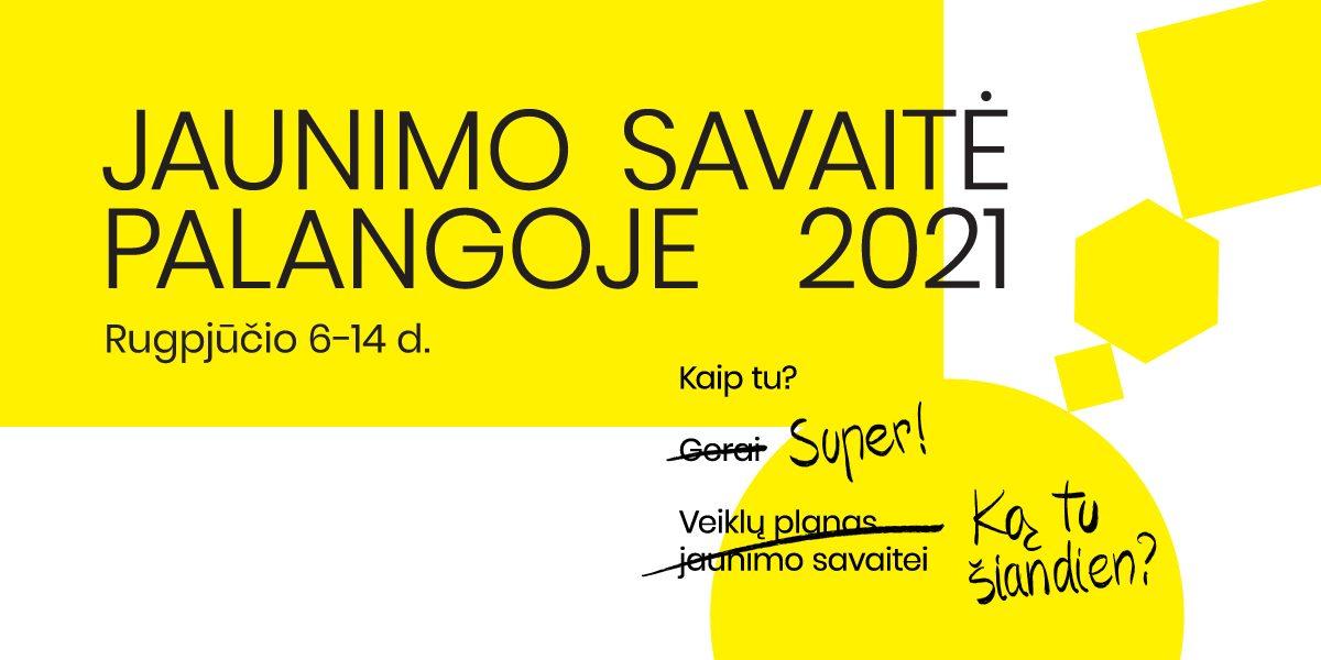 jaunimo savaitė Palangoje 2021